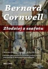 Okładka książki Złodziej z szafotu Bernard Cornwell