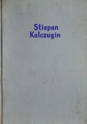 Okładka książki Stiepan Kolczugin Wasilij Grossman