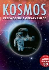 Okładka książki Kosmos. Przewodnik z obrazkami 3D praca zbiorowa