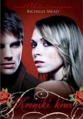 Okładka książki Kroniki krwi Richelle Mead