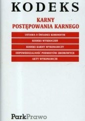 Okładka książki Kodeks karny postępowania karnego Ustawodawca