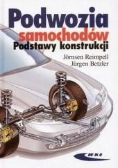 Okładka książki Podwozia samochodów. Podstawy konstrukcji Jornsen Reimpell,Jurgen Betzler