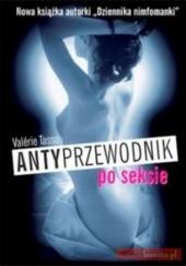 Okładka książki Antyprzewodnik po seksie Valérie Tasso