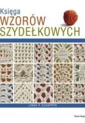 Okładka książki Księga wzorów szydełkowych Linda P. Schapper