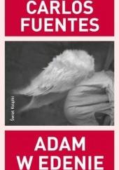Okładka książki Adam w Edenie Carlos Fuentes
