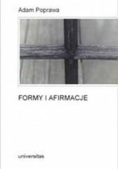 Okładka książki Formy i afirmacje Adam Poprawa