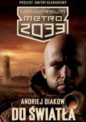 Okładka książki Do światła Andriej Djakow