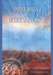 Okładka książki Przerwa w wieczności tom 3 Joel S. Goldsmith
