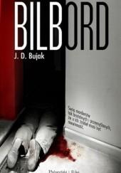 Okładka książki Bilbord J.D. Bujak