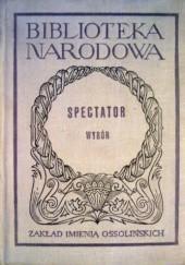 Okładka książki Spectator. Wybór Joseph Addison,Richard Steele