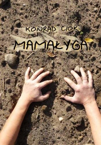 Okładka książki Mamałyga Konrad Ciok
