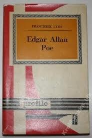 Okładka książki Edgar Allan Poe Franciszek Lyra