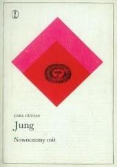 Okładka książki Nowoczesny mit. O rzeczach widywanych na niebie Carl Gustav Jung