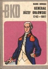 Okładka książki Generał Józef Orłowski Marek Borucki