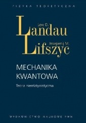 Okładka książki Mechanika kwantowa. Teoria nierelatywistyczna