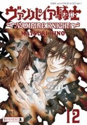 Okładka książki Vampire Knight tom 12 Hino Matsuri