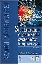 Okładka książki Struktura organizacyjna i architektura systemów komputerowych - Wydanie V Andrew S. Tanenbaum