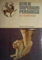 Okładka książki Dzieje Imperium Perskiego Albert Olmstead