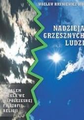 Okładka książki Nadzieja grzesznych ludzi Wacław Hryniewicz