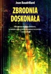 Okładka książki Zbrodnia doskonała Jean Baudrillard