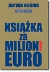 Okładka książki Książka za milion! euro Jan van Helsing