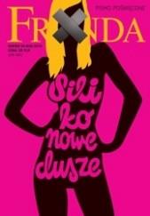 Okładka książki Fronda nr 56 jesień 2010. Silikonowe dusze Redakcja kwartalnika Fronda