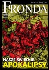 Okładka książki Fronda nr 54 wiosna 2010. Nasze świeckie apokalipsy Redakcja kwartalnika Fronda