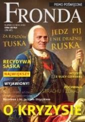 Okładka książki Fronda nr 52 jesień 2009. Za rządów Tuska jedz, pij i nie drażnij Ruska Redakcja kwartalnika Fronda