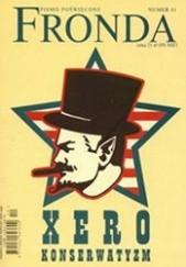 Okładka książki Fronda nr 41 zima 2006. Neo-xero-konserwatyzm Redakcja kwartalnika Fronda