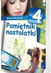 Okładka książki Pamiętnik nastolatki 4 Beata Andrzejczuk