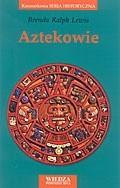 Okładka książki Aztekowie Brenda Ralph Lewis