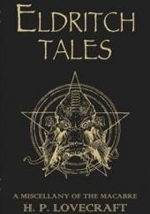Okładka książki Eldritch Tales. A Miscellany of the Macabre H.P. Lovecraft