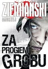 Okładka książki Za progiem grobu Andrzej Ziemiański