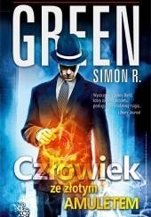 Okładka książki Człowiek ze złotym amuletem Simon R. Green