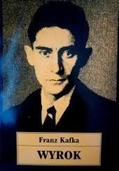 Okładka książki Wyrok Franz Kafka