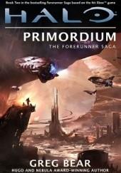 Okładka książki Halo: Primordium Greg Bear