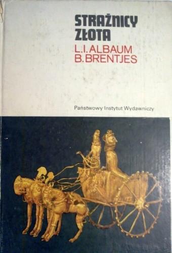 Znalezione obrazy dla zapytania: Albaum Brentjes Strażnicy złota