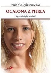 Okładka książki Ocalona z piekła. Wyznania byłej modelki Anna Golędzinowska