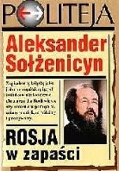 Okładka książki Rosja w zapaści Aleksander Sołżenicyn