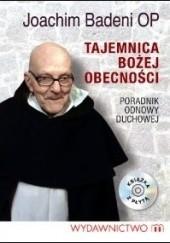 Okładka książki Tajemnica Bożej obecności Joachim Badeni OP