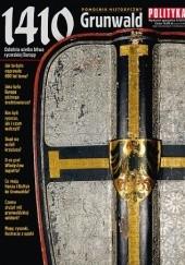 Okładka książki Pomocnik historyczny nr 4/2010; 1410 Grunwald. Ostatnia wielka bitwa rycerskiej Europy Redakcja tygodnika Polityka
