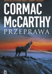Okładka książki Przeprawa Cormac McCarthy