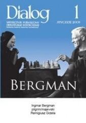 Okładka książki Dialog, nr 1 / styczeń 2009.  Bergman
