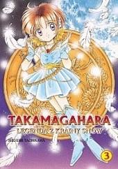 Okładka książki Takamagahara Legenda z Krainy Snów t.3 Megumi Tachikawa