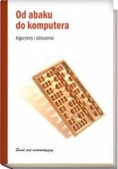 Okładka książki Od abaku do komputera. Algorytmy i obliczenia Vicenç Torra