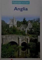 Okładka książki Anglia. Podróże marzeń praca zbiorowa
