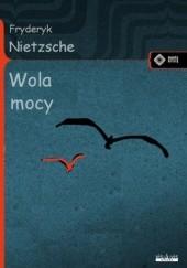 Okładka książki Wola mocy Friedrich Nietzsche