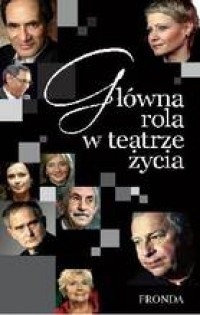 Okładka książki Główna rola w teatrze życia Elżbieta Ruman