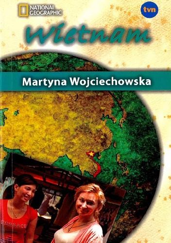 Okładka książki Wietnam Martyna Wojciechowska