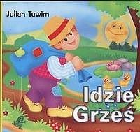 Idzie Grześ Julian Tuwim 132516 Lubimyczytaćpl